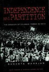 9780761993681: Independence and Partition: The Erosion of Colonial Power in India (SAGE Series in Modern Indian History)