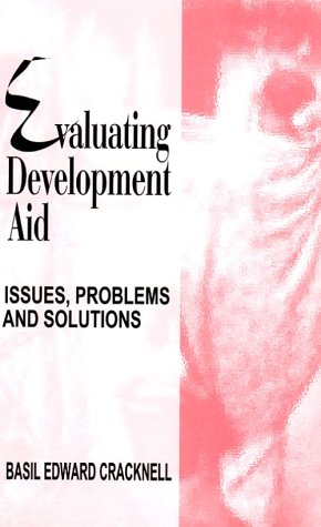 9780761994039: Evaluating Development Aid: Issues, Problems and Solutions