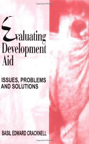 9780761994046: Evaluating Development Aid: Issues, Problems and Solutions
