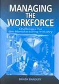 9780761994138: Managing the Workforce: Challenges for the Manufacturing Industry (Response Books)