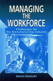 9780761994145: Managing the Workforce: Challenges for the Manufacturing Industry