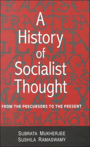 9780761994374: A History of Socialist Thought: From the Precursors to the Present