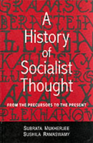 9780761994657: A History of Socialist Thought: From the Precursors to the Present