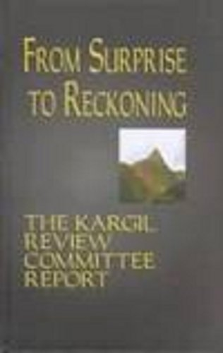 9780761994664: From Surprise To Reckoning: The Kargil Review Committee Report