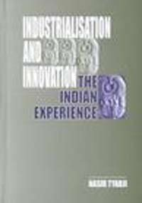 9780761994862: Industrialisation and Innovation: The Indian Experience