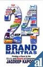 9780761995258: Twenty Four Brand Mantras: Finding a Place in the Minds and Hearts of Consumers (Response Books)