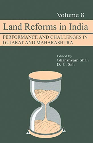 Land Reforms in India: Performance and Challenges in Gujarat and Maharashtra, Volume 8: Ghanshyam ...