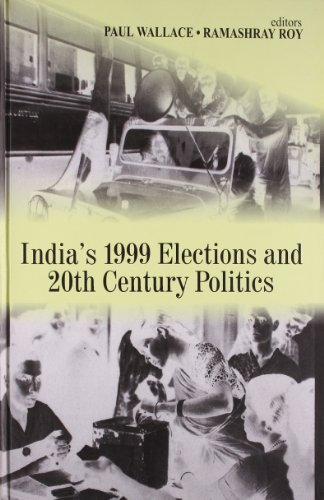 9780761995982: India′s 1999 Elections and 20th Century Politics