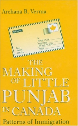 9780761995999: The Making of Little Punjab in Canada