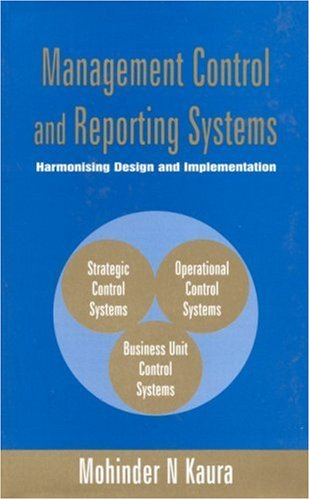 9780761996071: Management Control and Reporting Systems: Harmonising Design and Implementation