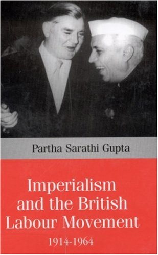 9780761996590: Imperialism and the British Labour Movement, 1914-1964