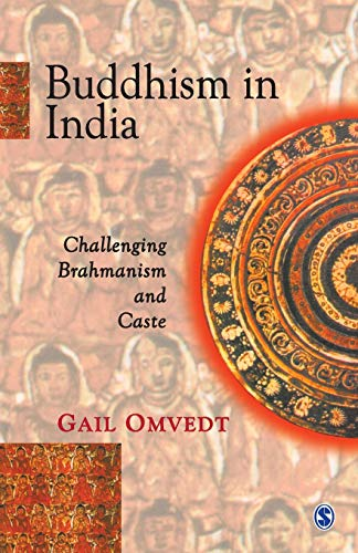 Buddhism in India: Challenging Brahmanism and Caste: Gail Omvedt