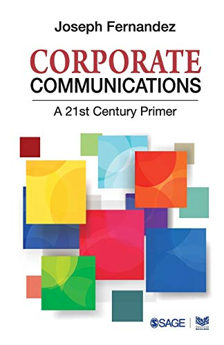 9780761997467: Corporate Communications: A 21st Century Primer (Response Books)