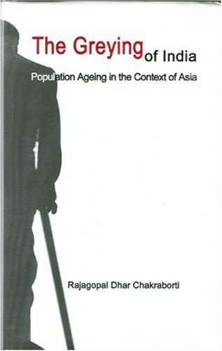 The Greying of India: Population Ageing in the Context of Asia
