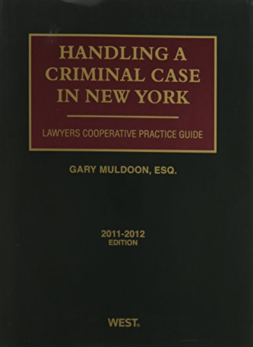 9780762000593: Lawyers Cooperative Practice Guide Handling a Criminal Case in New York