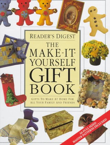 9780762100217: The Make-it-yourself Gift Book : Gifts to Make at Home for All Your Family and Friends