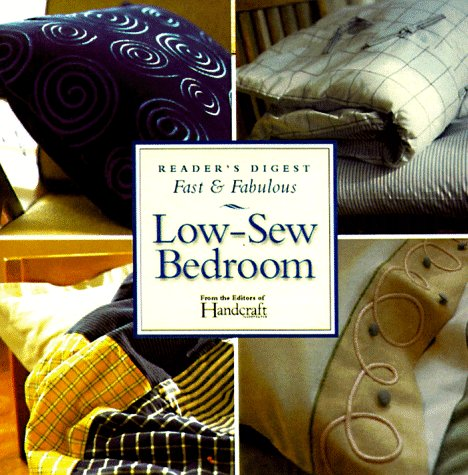 9780762100286: Low-Sew Bedroom Projects (Fast and Fabulous Series)