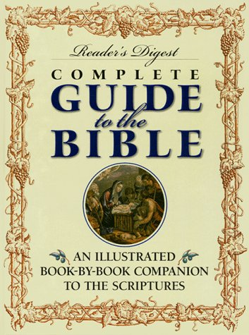 Reader's Digest Complete Guide to the Bible: Gardner, Joseph L.;