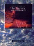 The Weather & Its Secrets (Earth, Its: Editors of Reader's