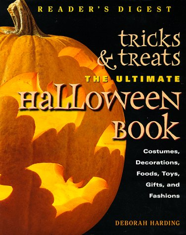Tricks and Treats : The Ultimate Halloween: Harding, Deborah