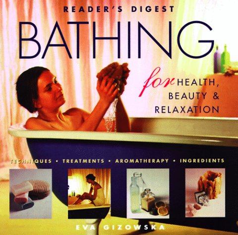 9780762100965: Bathing for Health, Beauty & Relaxation