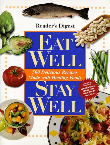 Eat well stay well (0762101245) by Editors of Reader's Digest