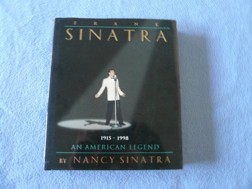 9780762101344: Frank Sinatra: An American Legend