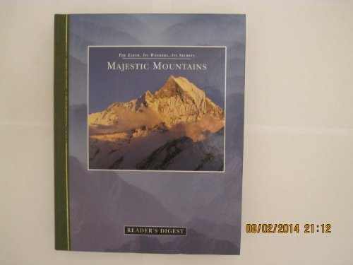 9780762101368: Majestic Mountains (The Earth, Its Wonders, Its Secrets)