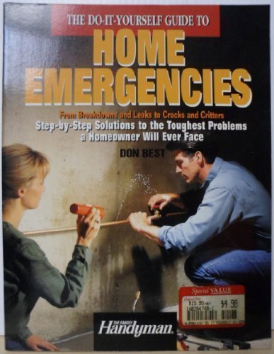 The DIY Guide to Home Emergencies: Editors of Reader's