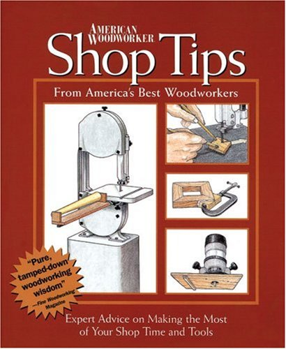 Shop tips (Reader's Digest Woodworking) (076210189X) by Rodale