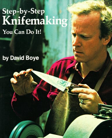 9780762101900: Step-By-Step Knifemaking: You Can Do It!