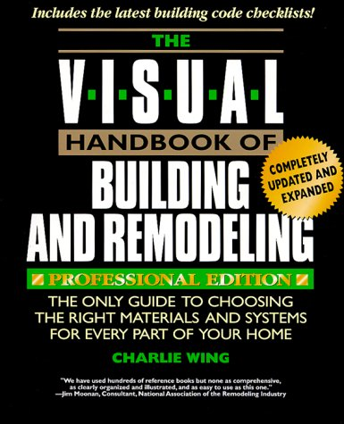 9780762101924: Visual Handbook of Building and Remodeling