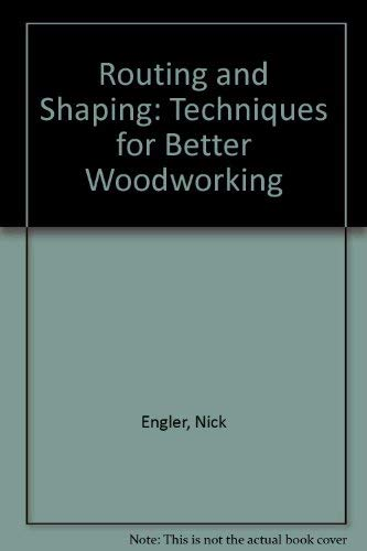 9780762102082: Routing & shaping