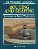 9780762102099: Routing & shaping (Workshop Companion (Reader's Digest))