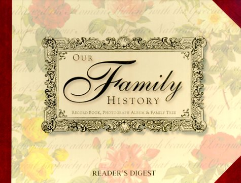 Our family history (9780762102327) by Editors of Reader's Digest