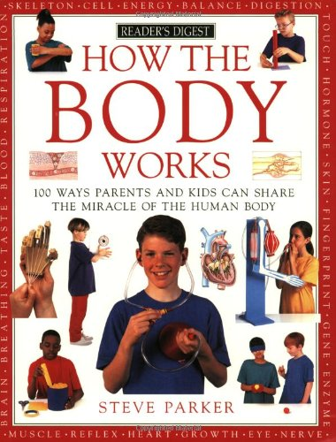 9780762102365: How the Body Works (How It Works)