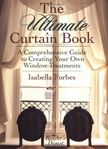 9780762102433: The Ultimate Curtain Book: A Comprehensive Guide to Creating Your Own Window Treatments
