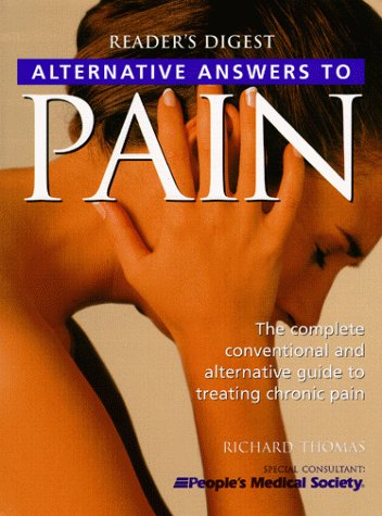9780762102457: Alternative Answers to Pain