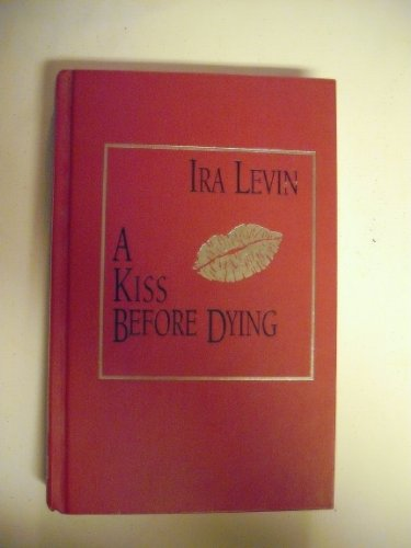 9780762102518: A Kiss Before Dying