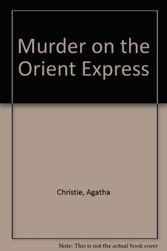 9780762102556: Murder On The Orient Express