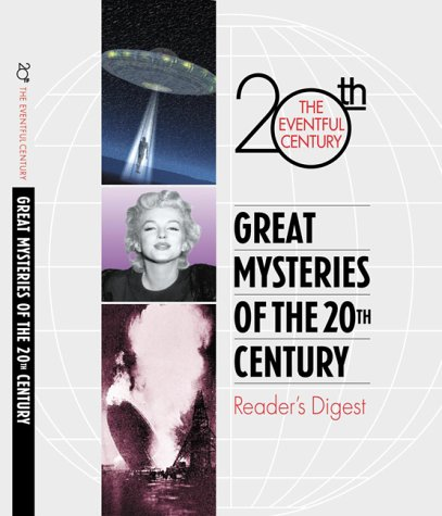 Great Mysteries of the 20th Century: Reader's Digest