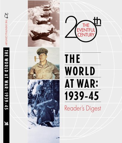 9780762102686: The World at War: 1939-1945 (Eventful 20th Century)