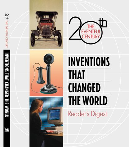 The Eventful Centruty: Inventions That Changed the: Walker, Richard; Tames,