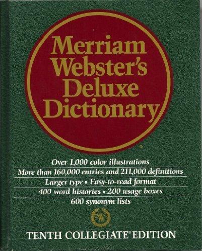Dic Merriam Websters Deluxe Dictionary: Merriam-Webster