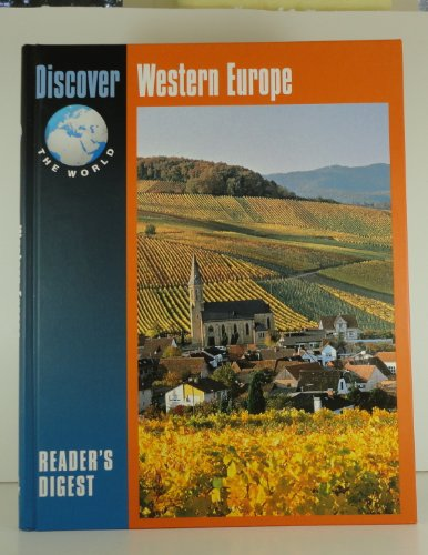 Discover Western Europe (Discover the World Series): READER'S DIGEST EDITORS