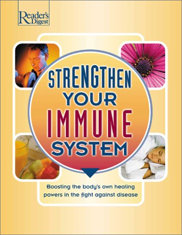 Srengthen Your Immune System (9780762103249) by Editors of Reader's Digest