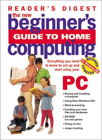 9780762103454: The New Beginner's Guide to Home Computing (Reader's Digest)