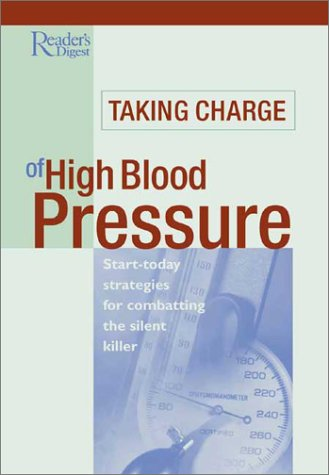 9780762103515: Taking Charge of High Blood Pressure: Start-Today Strategies for Combating the Silent Killer