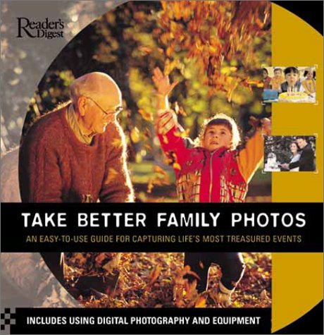 9780762103775: Take Better Family Photos