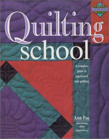 9780762104123: Quilting School (Reader's Digest, Learning As You Go Guide)